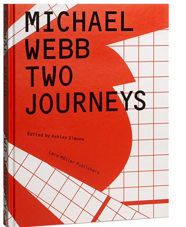The cover of Michael Webb: Two Journeys