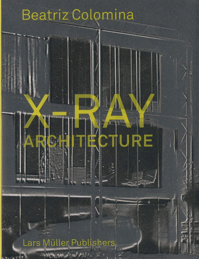 Photo of the book cover for X-Ray Architecture