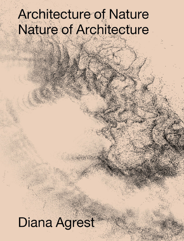"""A tan cover with a digitalized landscape, and the words """"Architecture of Nature: Nature of Architecture"""" on top"""