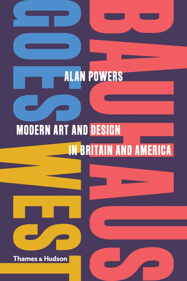 A book cover that reads Bauhaus Goes West in alternating primary colors