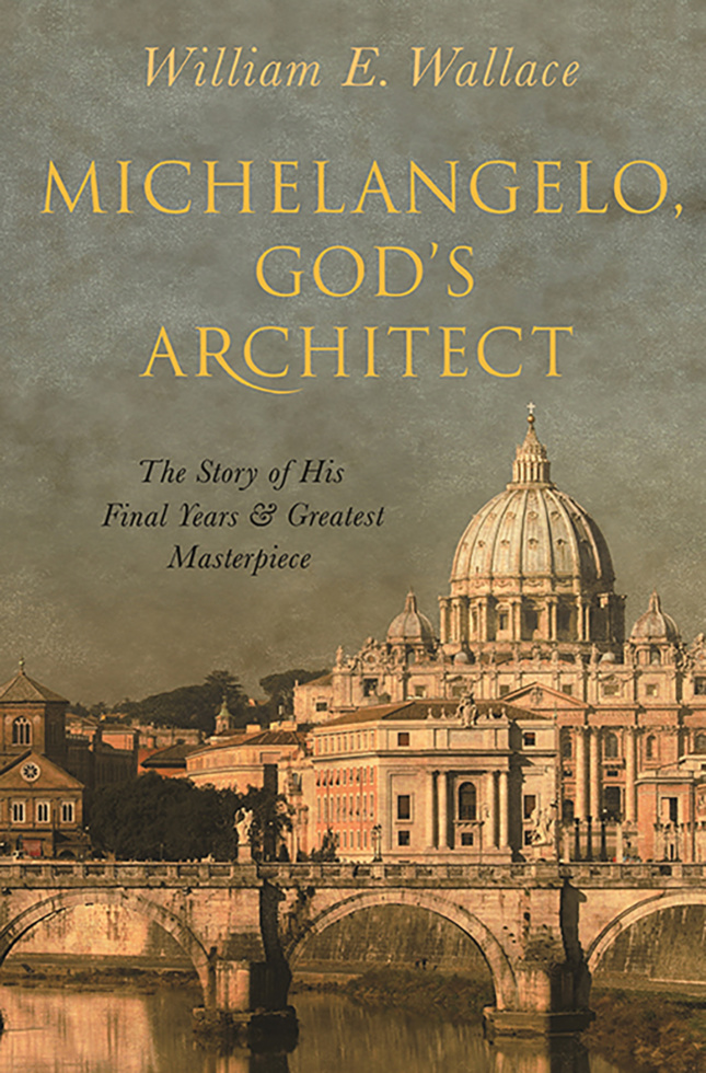 Michelangelo, God's Architect