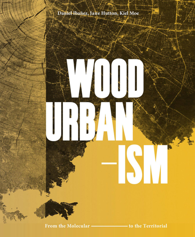 yellow cover of Wood Urbanism book