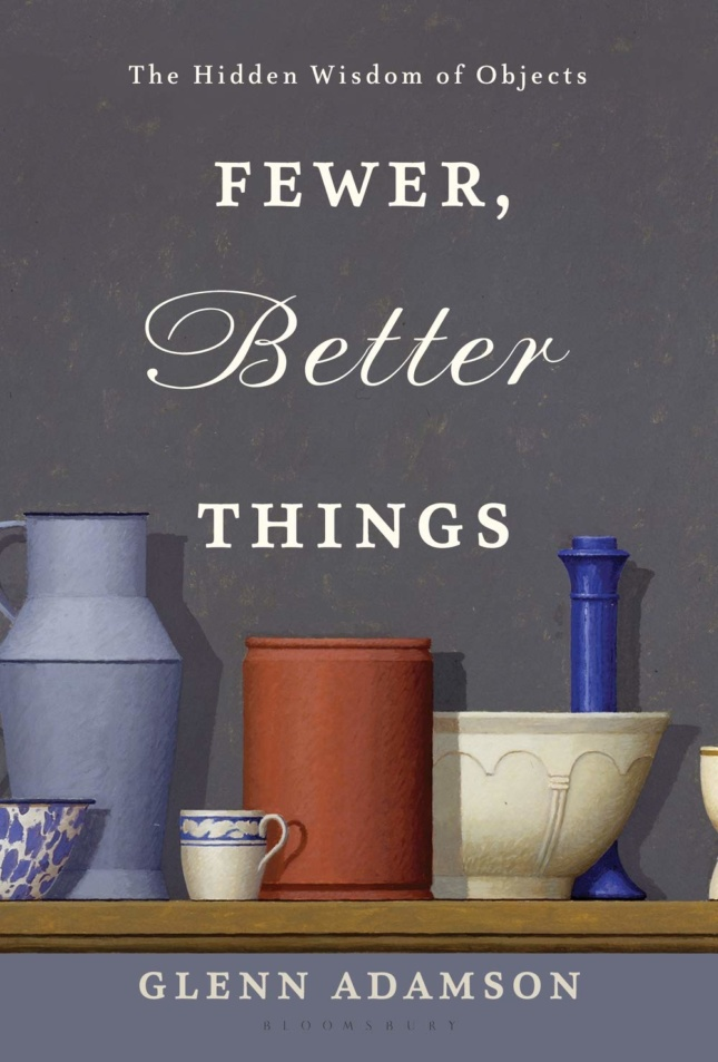 """Cover of a grey book with the words """"fewer better things"""" on it"""