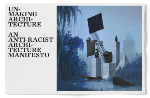 A poster reading Anti-racist architecture manifesto
