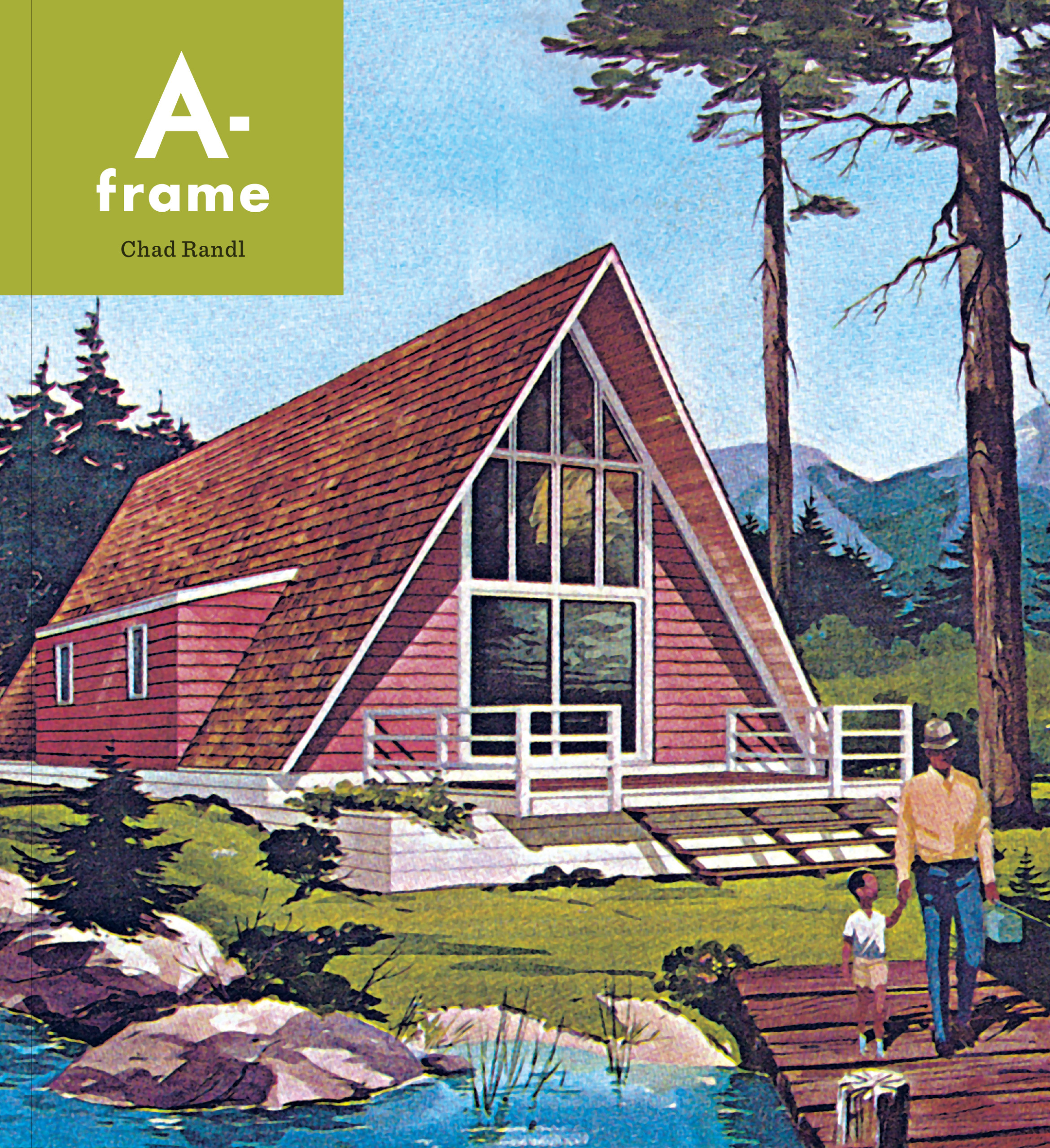 Book cover of A-frame by Chad Randl
